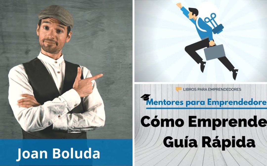 Marketing Online y Cómo EMPRENDER con ÉXITO con Joan Boluda (Parte 3)
