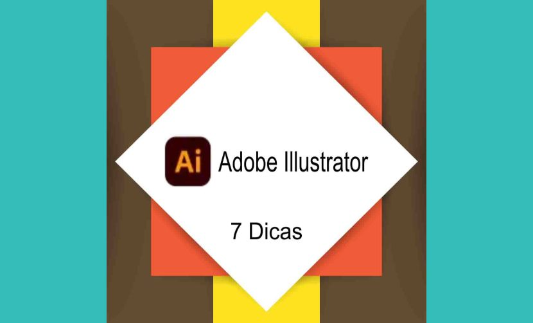 Adobe Illustrator 7 Dicas