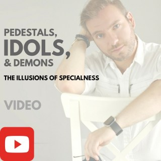Pedestals Idols and Demons