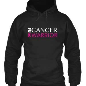 Cancer Warrior Hoodie