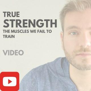 True Strength [VIDEO]