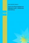 Teoría de Racionalidad de factores motor y eficiencia económica.