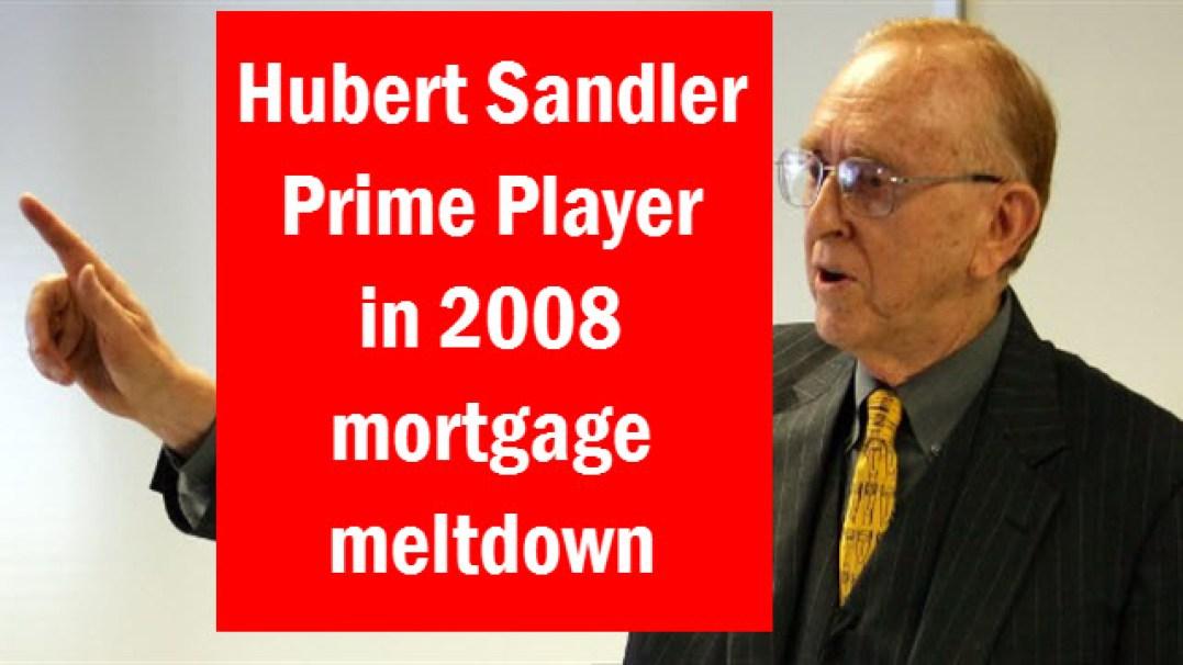 Hubert Sandler Jewish banker mortgage meltdown