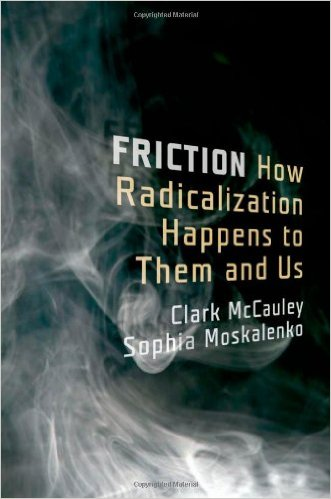 David Firester's Critical Review of McCauley & Moskalenko's book, Friction: How Radicalization Happens to Them and Us