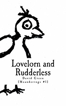 Lovelorn and Rudderless by David Green Front Cover