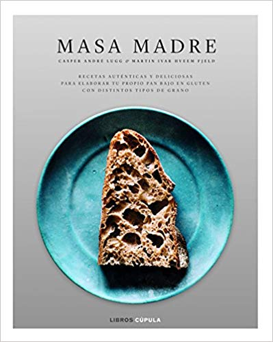 Libro para hacer pan casero de masa madre