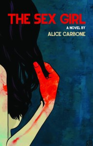 Book cover of The Sex Girl by Alice Carbone