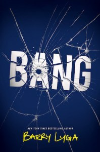 "Cover of Bang by Barry Lyga; bullet hole in letter ""A"""