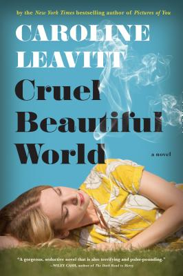 """Cruel Beautiful World"" by Caroline Leavitt book cover"