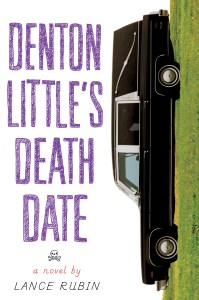 Book cover of Denton Little's Deathdate by Lance Rubin