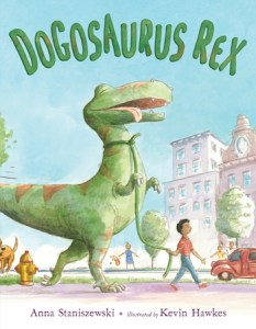 Cover of Dogosaurus Rex by Anna Staniszewski; boy walking a T. Rex on leash