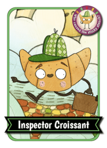 Inspector Croissant: croissant with eyes, mouth, arms, legs, wearing a hat and walking with suitcase