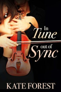 Cover of In Tune Out of Sync by Kate Forest; unseen man holding a violin embraces a woman