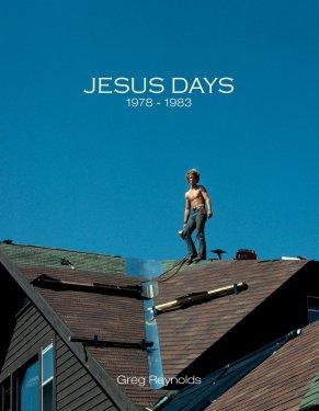 Jesus Days 1978 - 1983