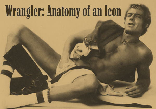 Jack Wrangler - Anatomy of an icon