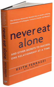 Never Eat Alone - Keith Ferrazzi