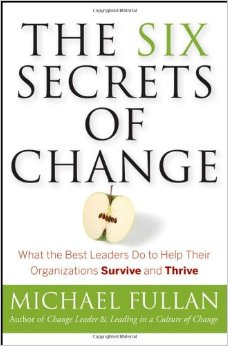 The Six Secrets of Change - Michael Fullan