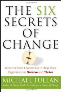 The Six Secrets of Change - Michael Fullan
