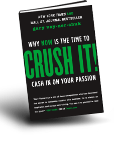 Why Now is the Time to Crush It! - Gary Vaynerchuk
