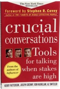 Crucial Conversations - Kerry Patterson, Joseph Grenny, Ron McMillan, Al Switzler