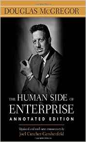 The Human Side of Enterprise - Douglas McGregor