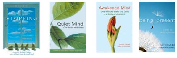 David Kundtz, Author of Stopping, Quiet Mind, Being Present. Over 100k books sold.