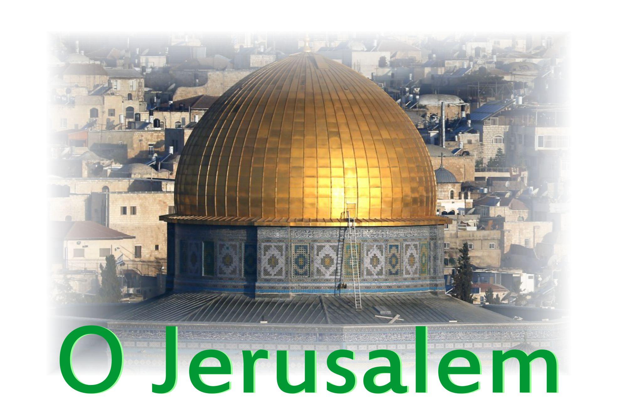 O Jerusalem mentioned in the Holy Bible KJV  Tech