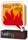 Fuelmyblog Blog of the Day award