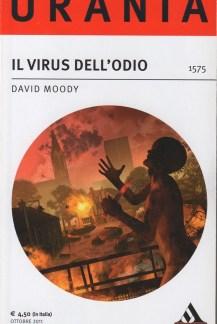 Il Virus Dell'Odio by David Moody (Hater, Italian, Urania, 2011)