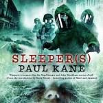 Paul Kane's Sleeper(s)