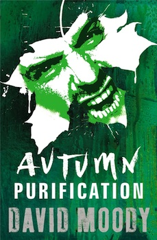 Autumn: Purification - the third book in David Moody's AUTUMN series