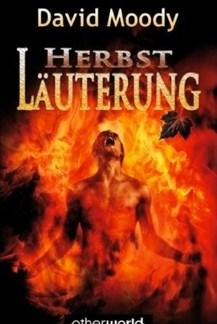 Herbst: Lauterung by David Moody (Autumn: Purification, MKrug Verlag 2009)