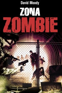Zona Zombie by David Moody (Autumn: Purification, Minotauro, 2012)