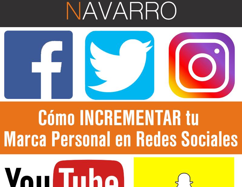 Como hacer crecer tu Marca Personal en Redes Sociales