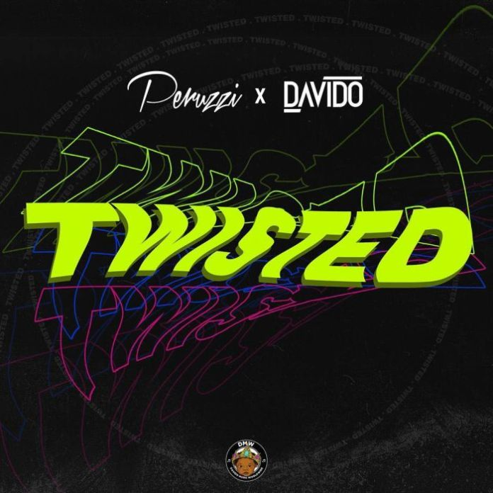 Davido ft Peruzzi Twisted