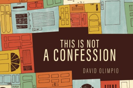 THIS IS NOT A CONFESSION by David Olimpio