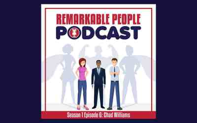 Remarkable People Podcast Episode 6: Chad Williams