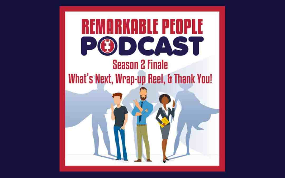 Season 2 Finale | What's Next, Wrap-up Reel, and Thank You! | Episode 43