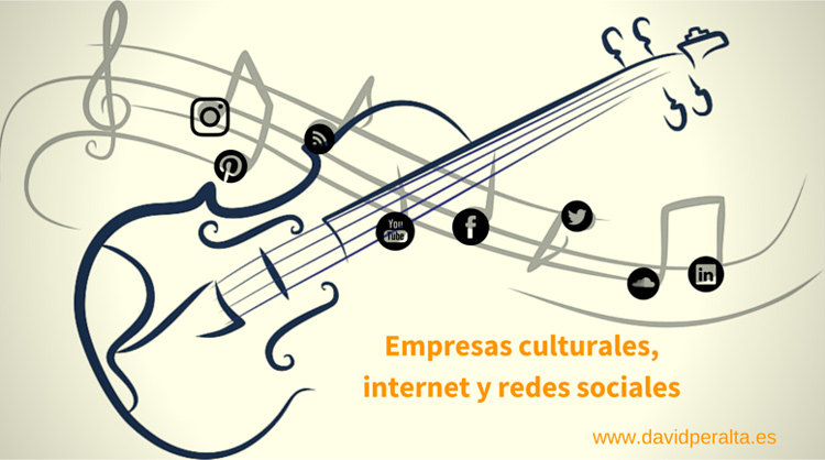 El valor de internet y las redes sociales para las empresas culturales