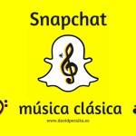 Snapchat en la música clásica: ¿de nuevo un paso por detrás?