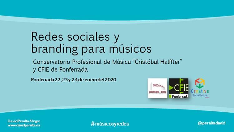 """Curso redes sociales conservatorio """"Cristóbal Halffter"""" Ponferrada David Peralta"""
