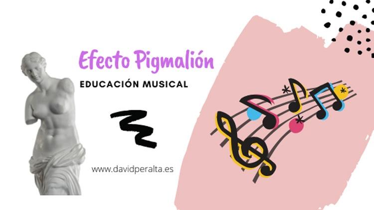 Efecto Pigmalión en la educación musical