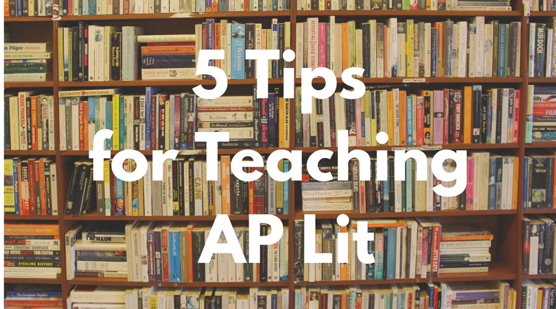 Tips for Teaching AP Lit