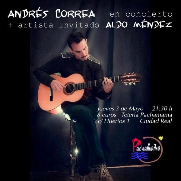 Cartel del concierto y recital de Andrés Correa y Aldo Méndez en Ciudad Real