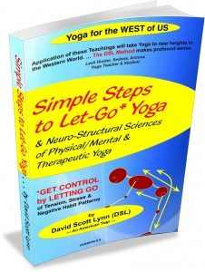 simple steps to leg-go yoga e-book - science of physical, mental, therapeutic yoga