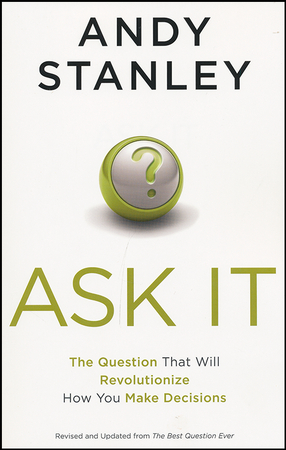Ask It by Andy Stanley