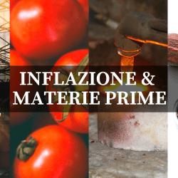 INFLAZIONE & MATERIE PRIME