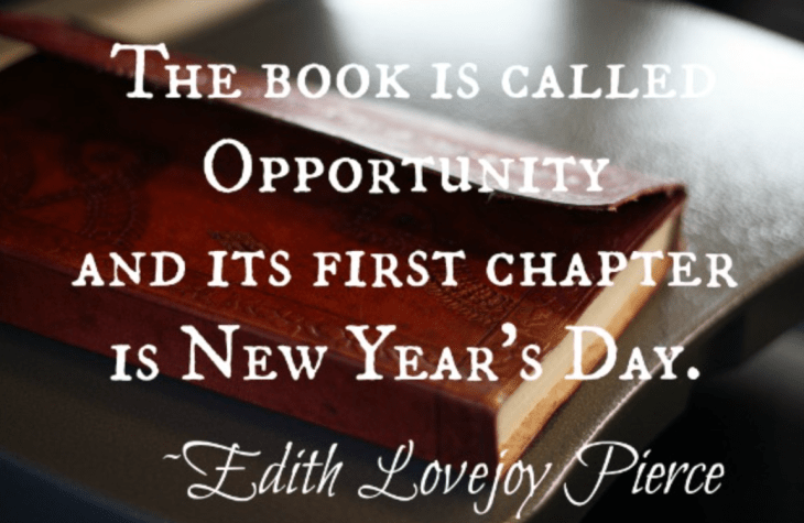 Happy New Year quote by Edith Lovejoy Pierce - new year, new opportunities.