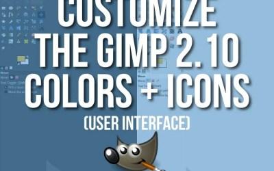 Customize the GIMP User Interface Text Tutorial