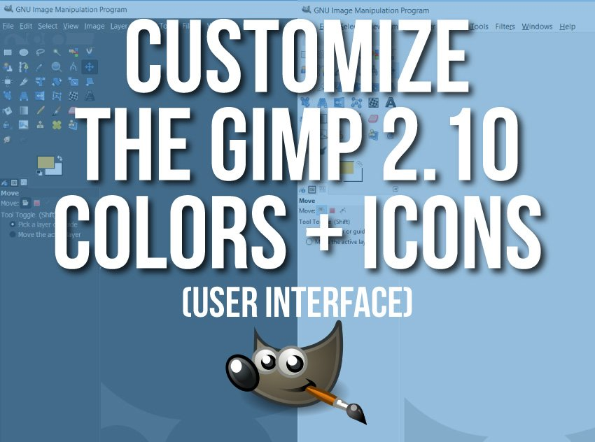 How to Customize Your GIMP 2.10 User Interface (Theme and Icons)